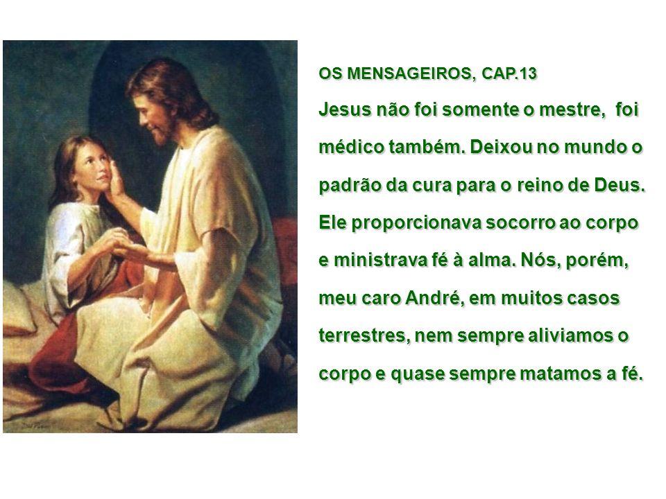 OS MENSAGEIROS, CAP.13