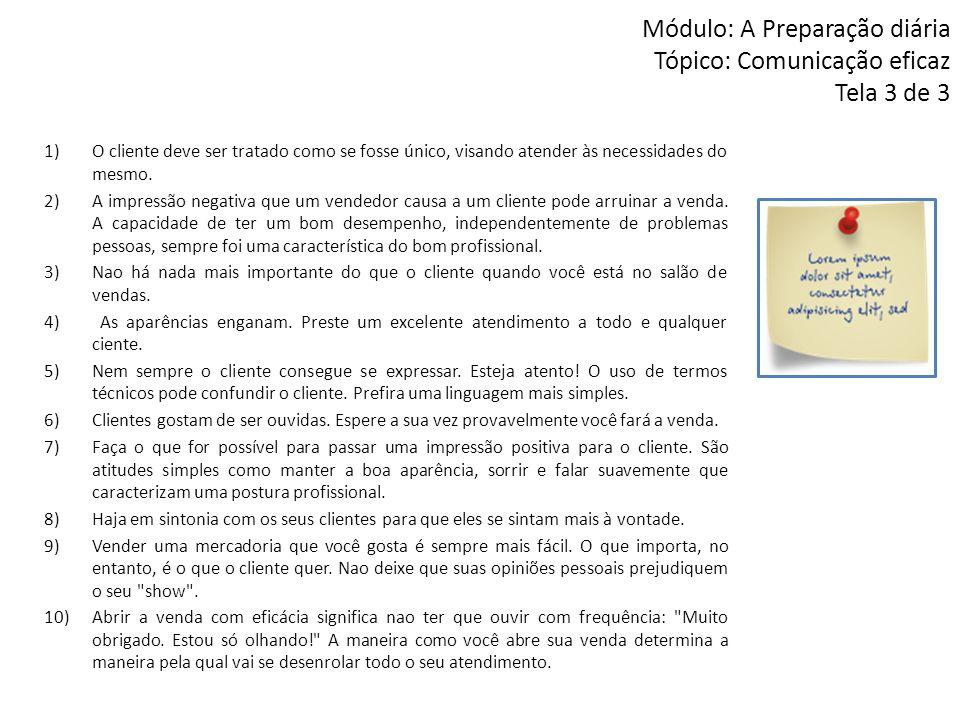 Módulo: A Preparação diária Tópico: Comunicação eficaz Tela 3 de 3