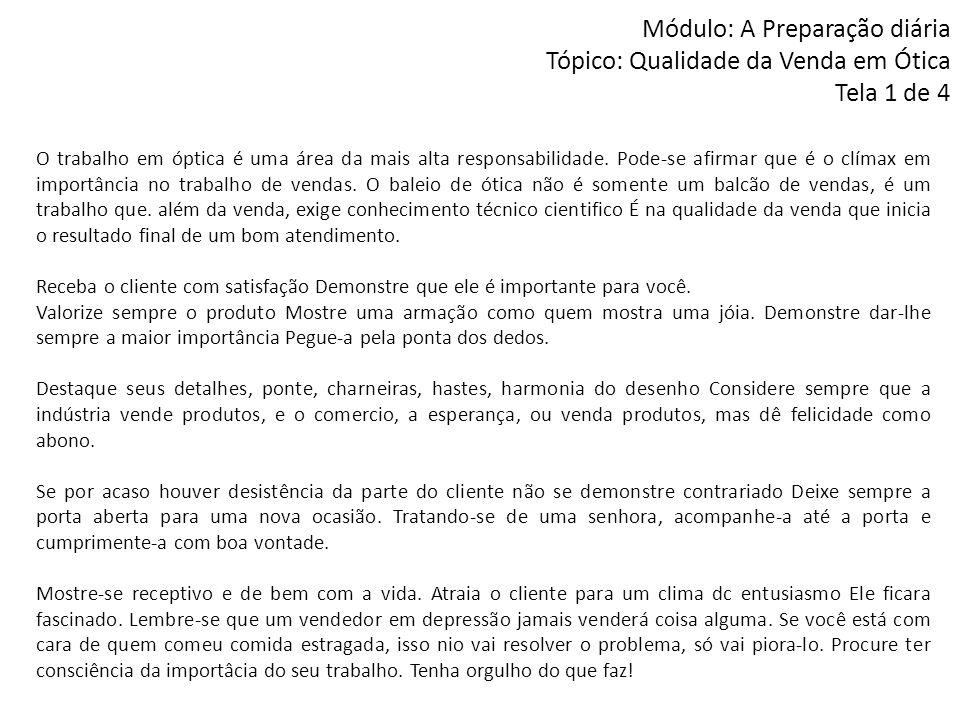 Módulo: A Preparação diária Tópico: Qualidade da Venda em Ótica Tela 1 de 4