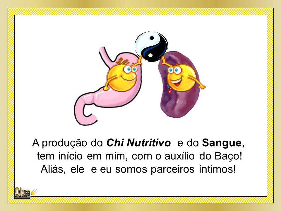 A produção do Chi Nutritivo e do Sangue,