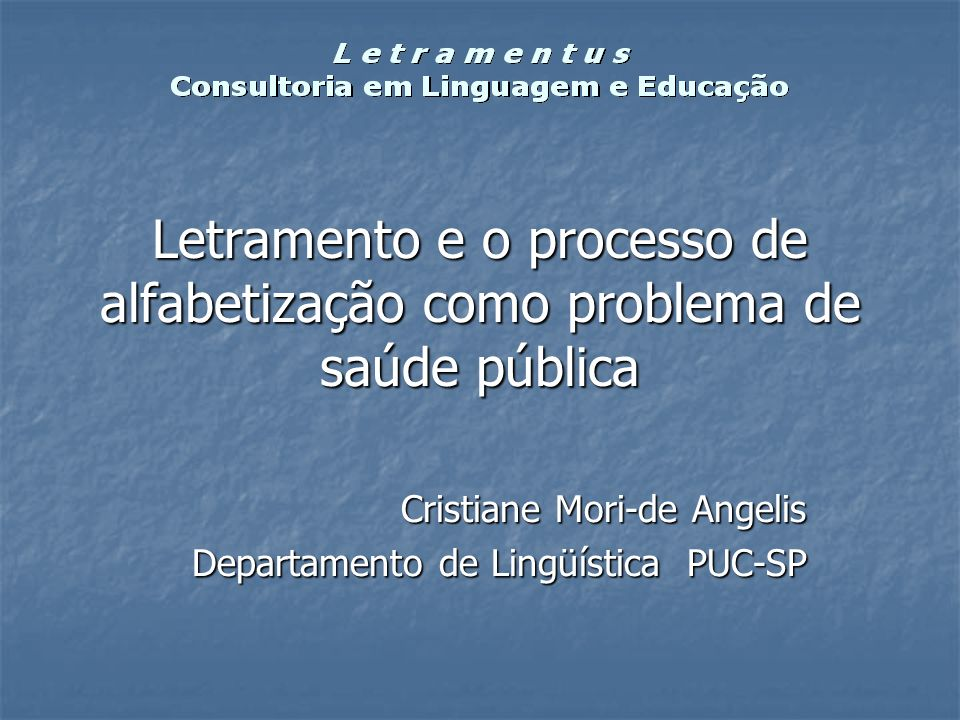 Cristiane Mori-de Angelis Departamento de Lingüística PUC-SP