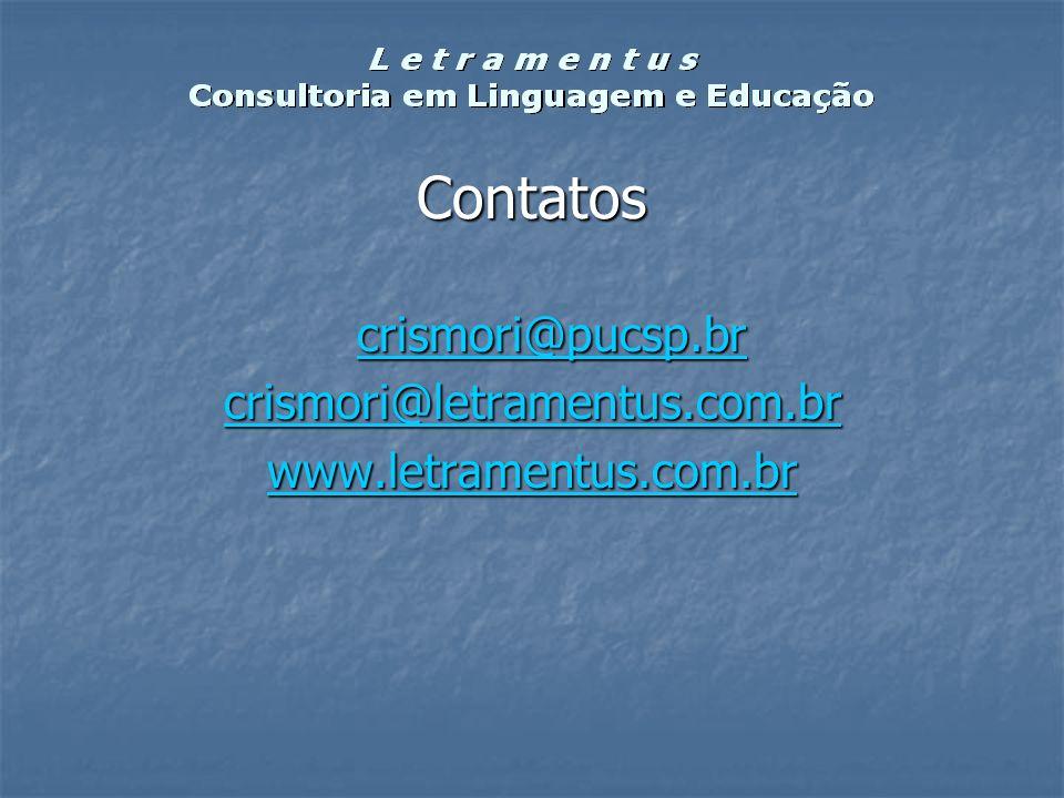 crismori@pucsp.br crismori@letramentus.com.br www.letramentus.com.br