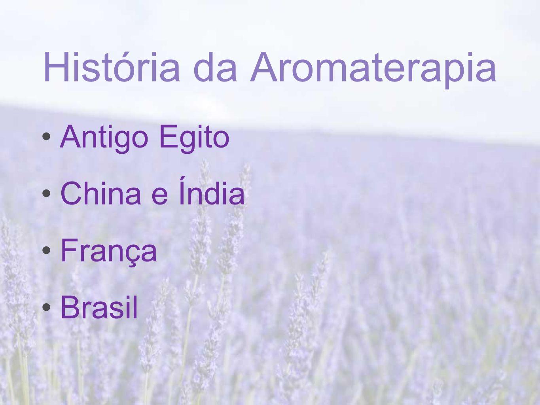 História da Aromaterapia