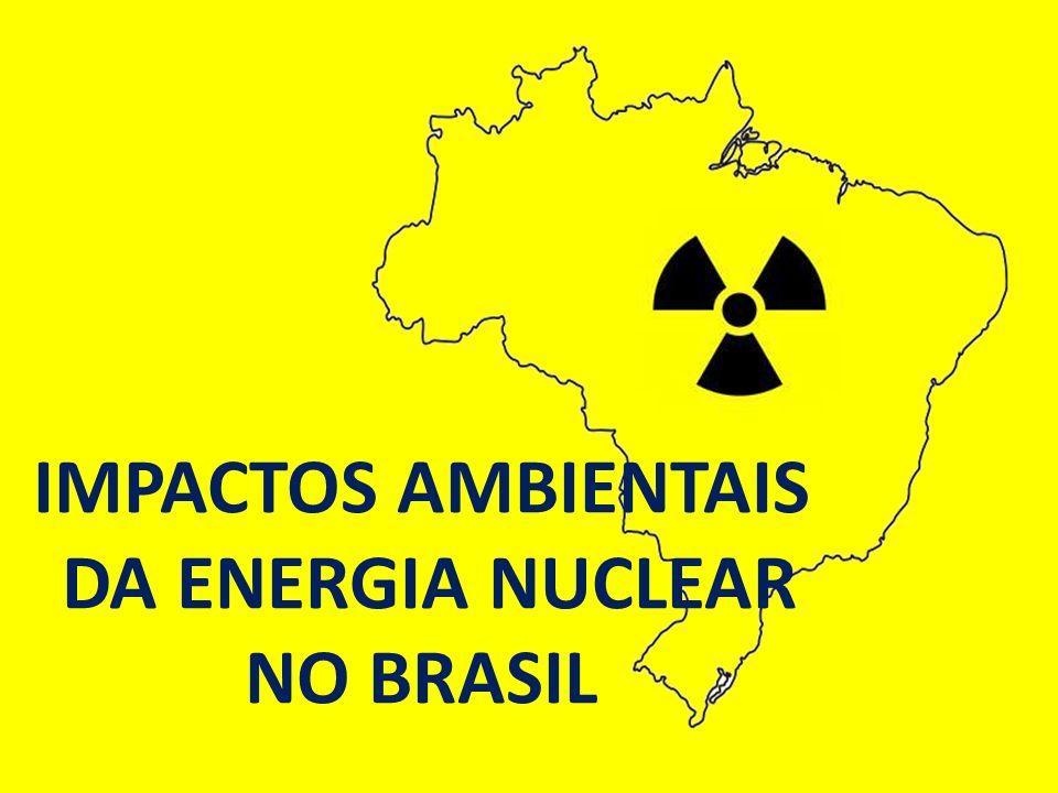 DA ENERGIA NUCLEAR NO BRASIL