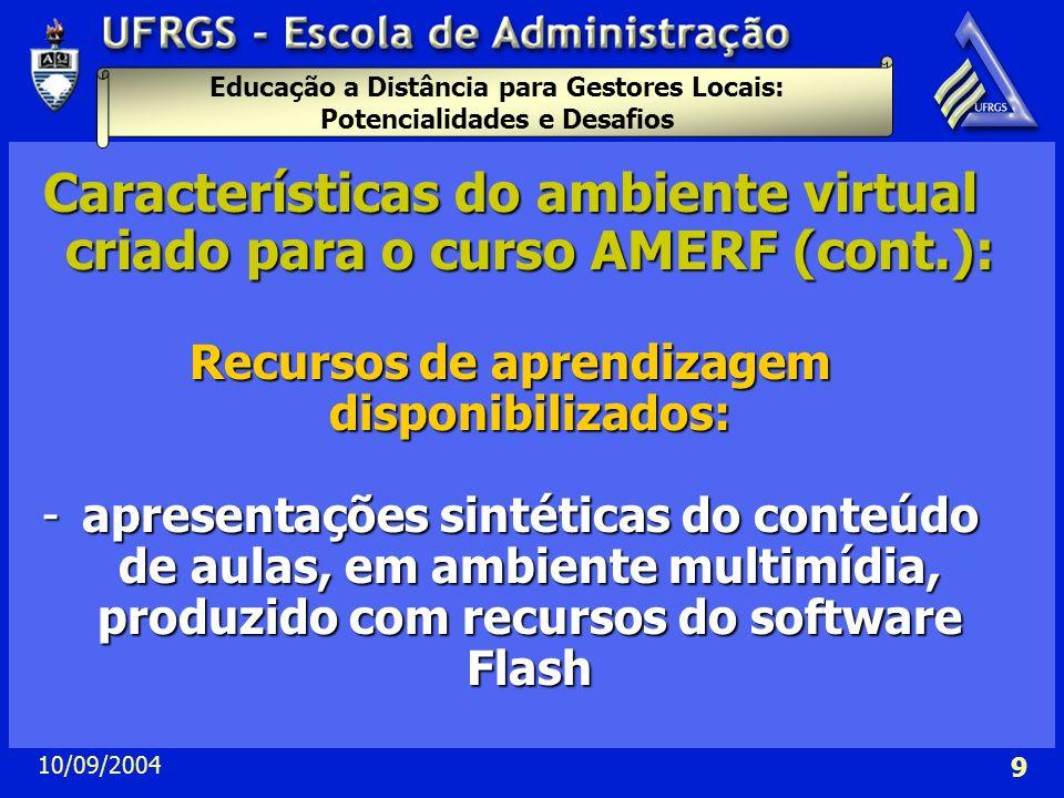 Características do ambiente virtual criado para o curso AMERF (cont.):