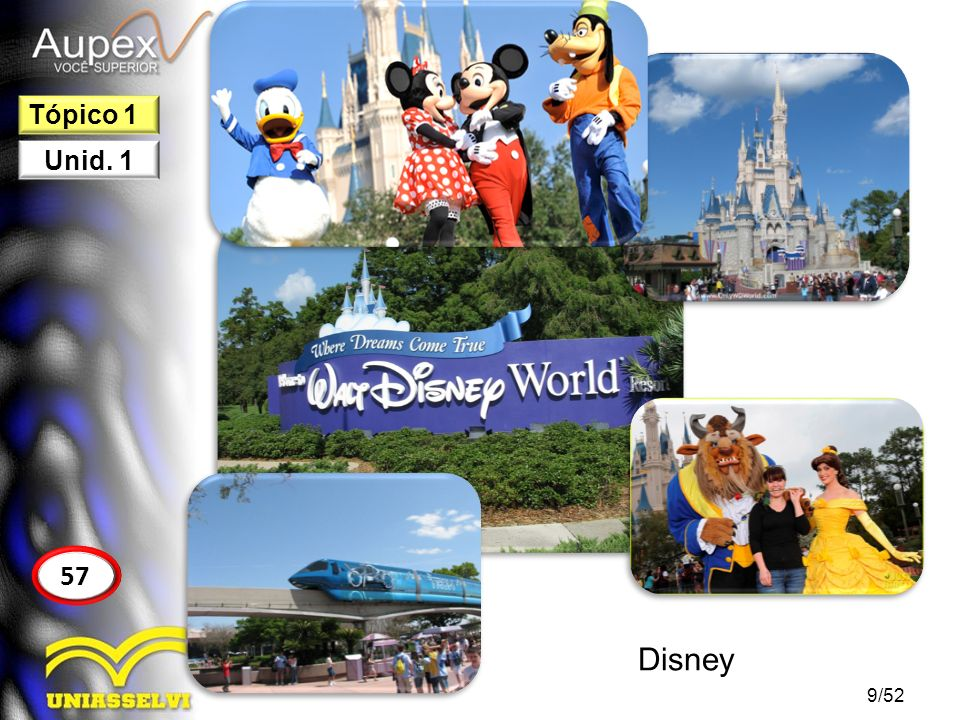 Tópico 1 Unid. 1 57 Disney 9/52