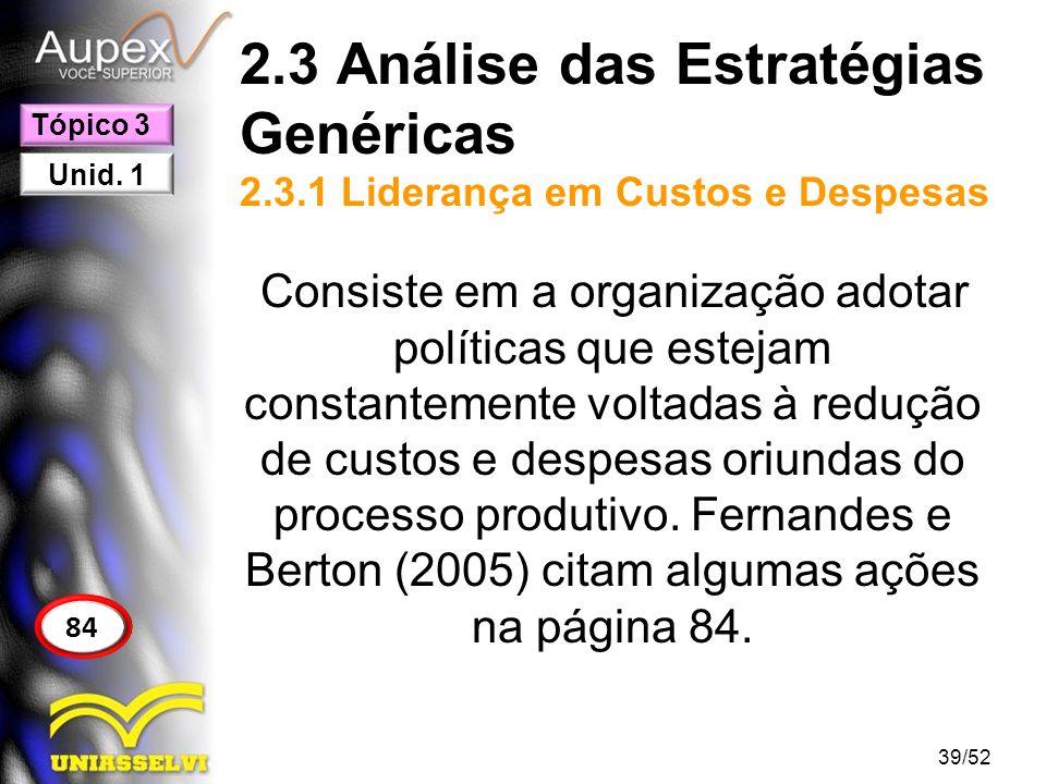 2. 3 Análise das Estratégias Genéricas 2. 3