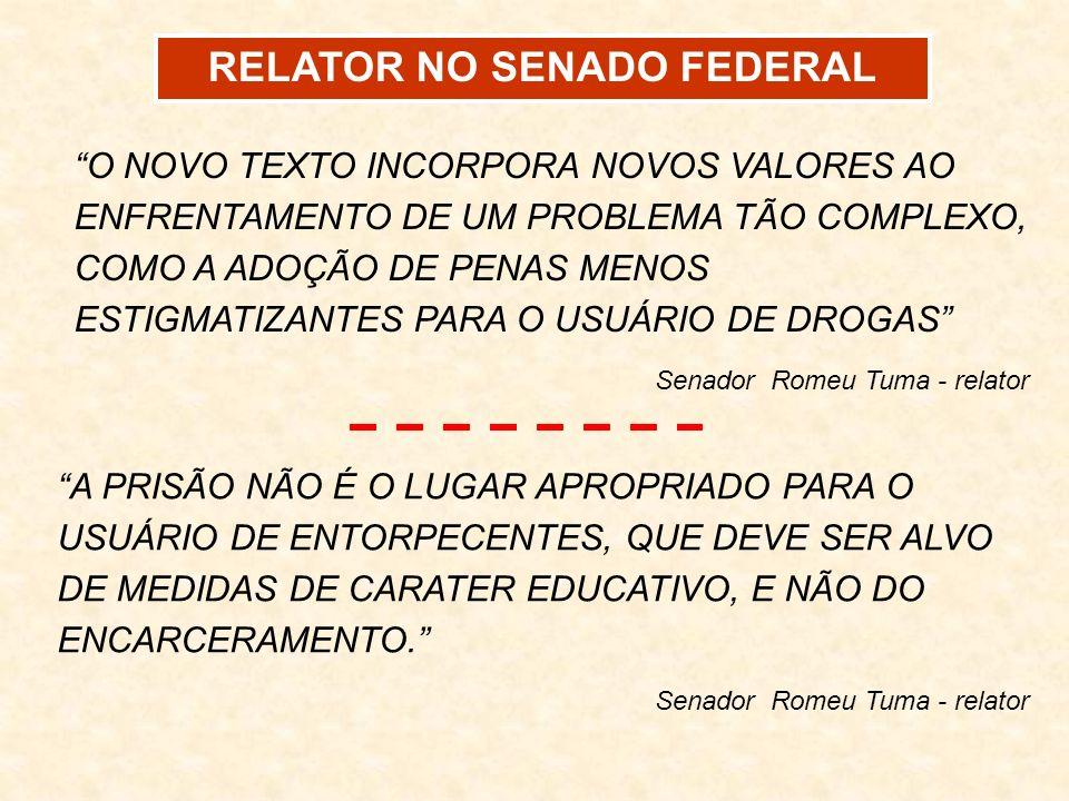 RELATOR NO SENADO FEDERAL