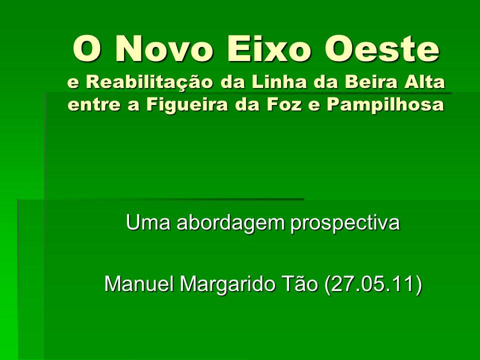 Uma abordagem prospectiva Manuel Margarido Tão (27.05.11)