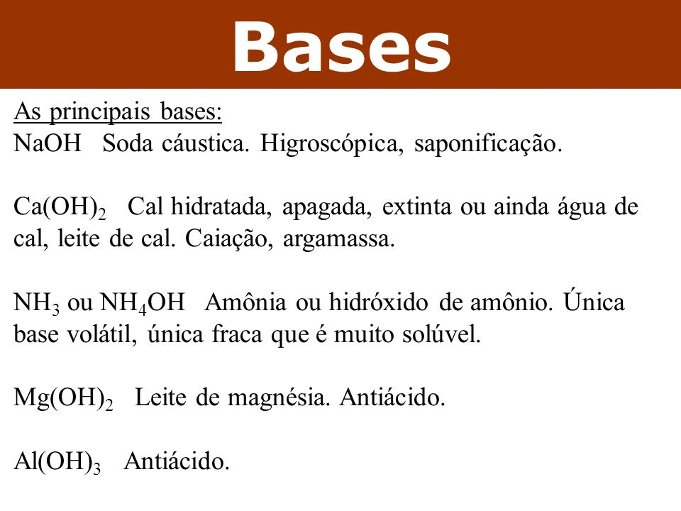 Bases As principais bases: