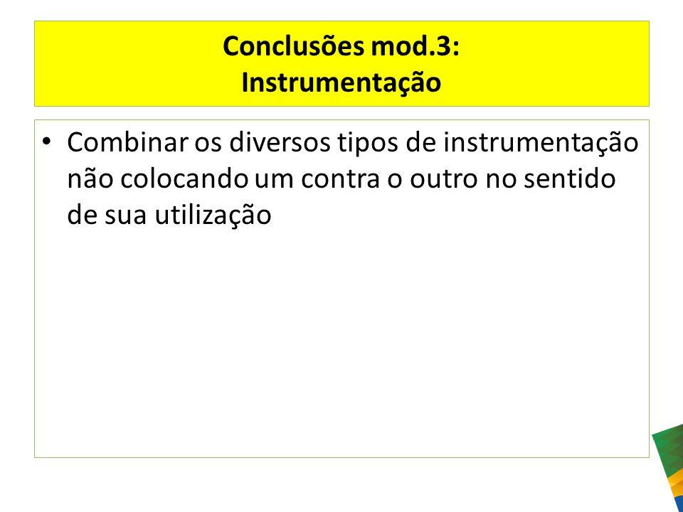 Conclusões mod.3: Instrumentação