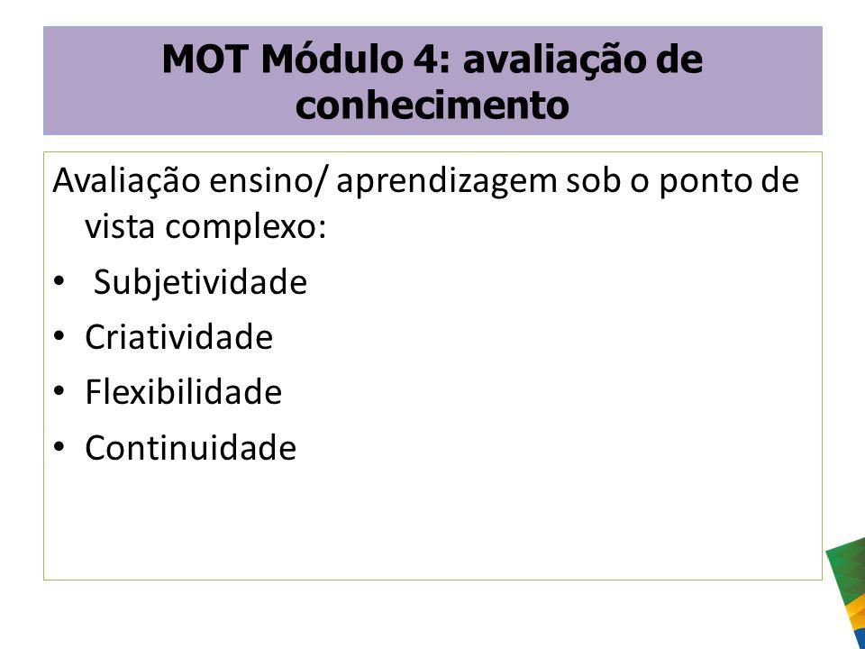 MOT Módulo 4: avaliação de conhecimento