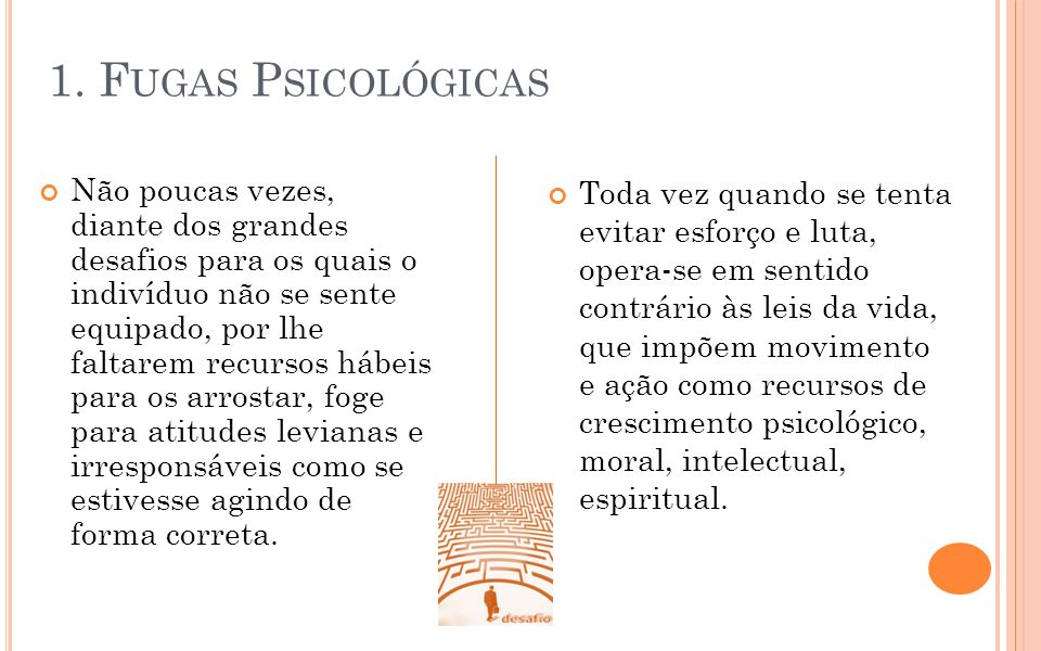 1. Fugas Psicológicas