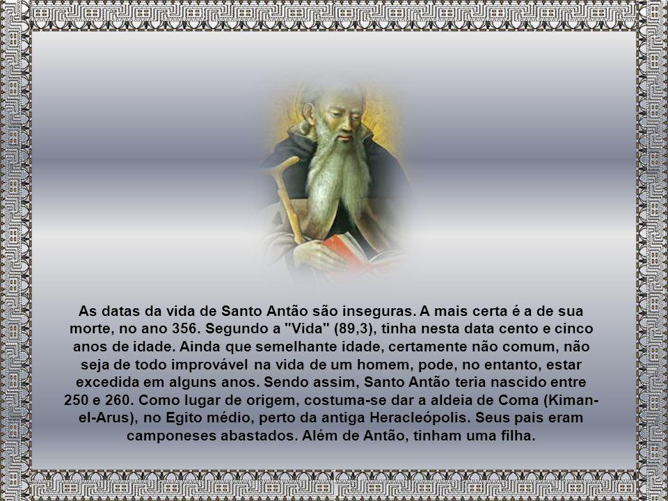 As datas da vida de Santo Antão são inseguras