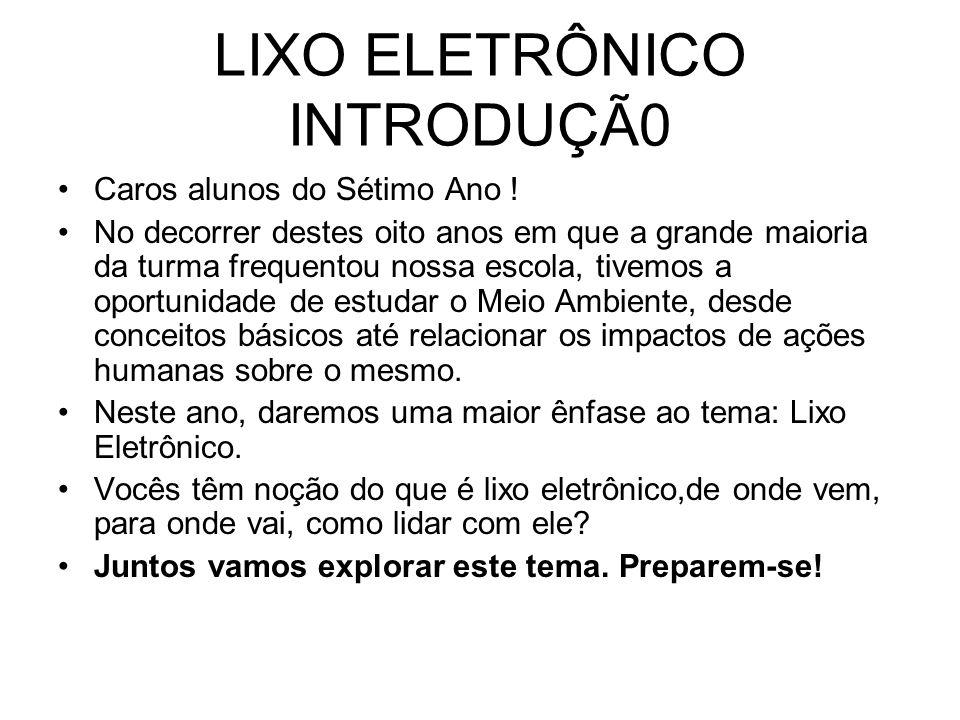 LIXO ELETRÔNICO INTRODUÇÃ0