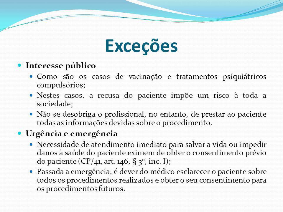 Exceções Interesse público Urgência e emergência