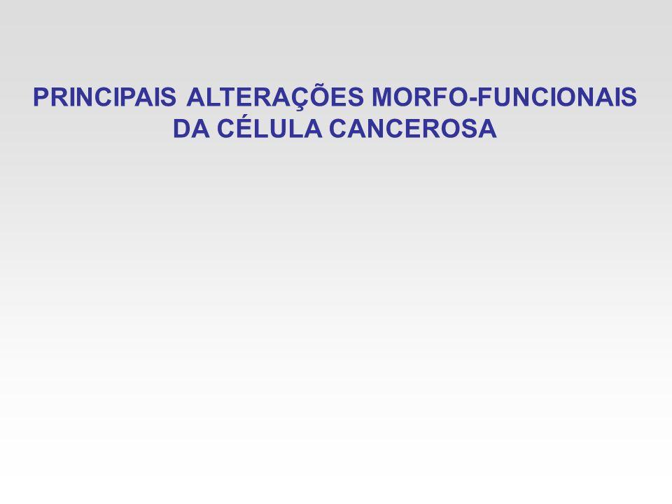 PRINCIPAIS ALTERAÇÕES MORFO-FUNCIONAIS