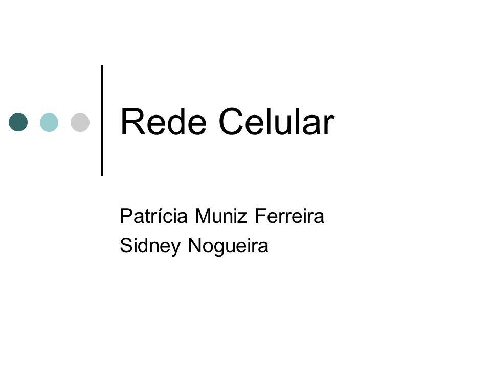 Patrícia Muniz Ferreira Sidney Nogueira