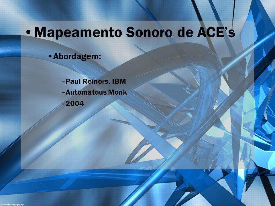 Mapeamento Sonoro de ACE's