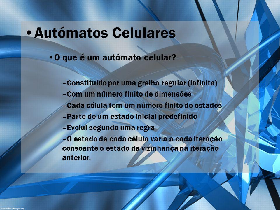 Autómatos Celulares O que é um autómato celular