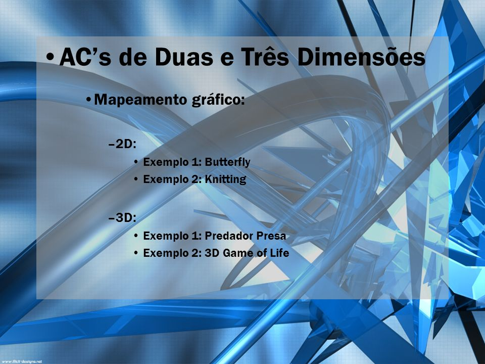 AC's de Duas e Três Dimensões