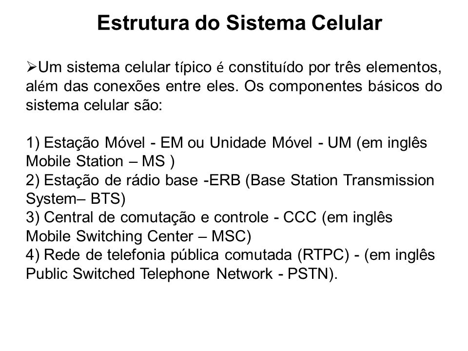 Estrutura do Sistema Celular