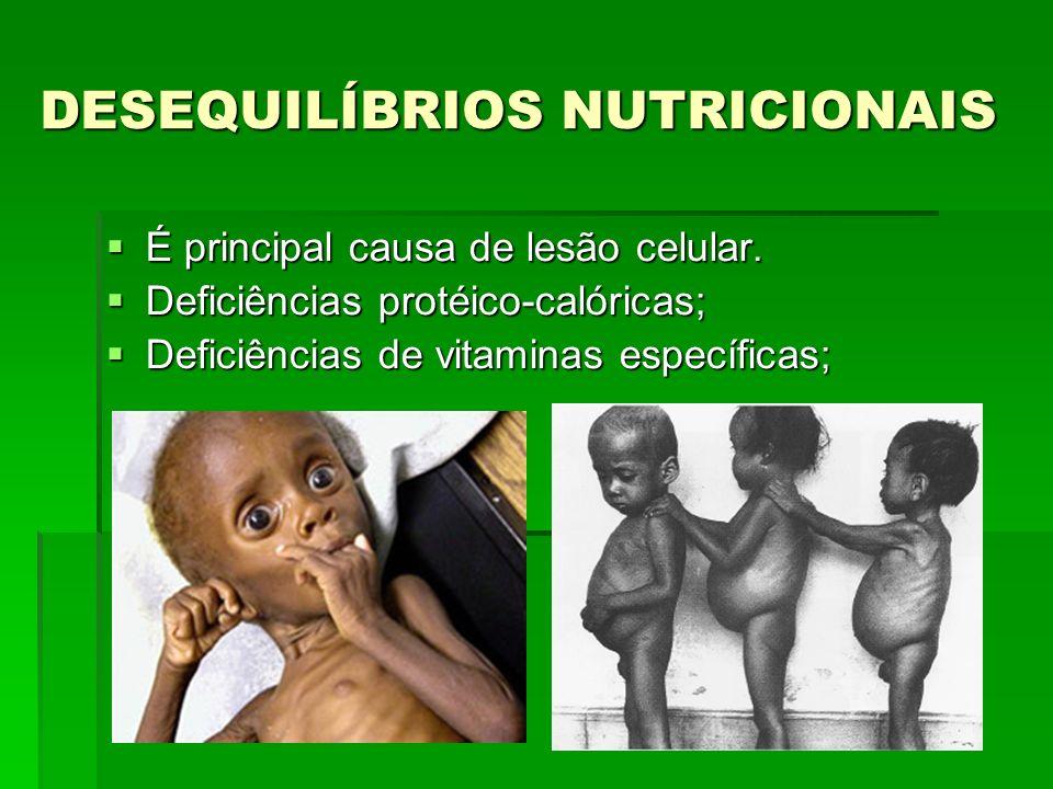 DESEQUILÍBRIOS NUTRICIONAIS