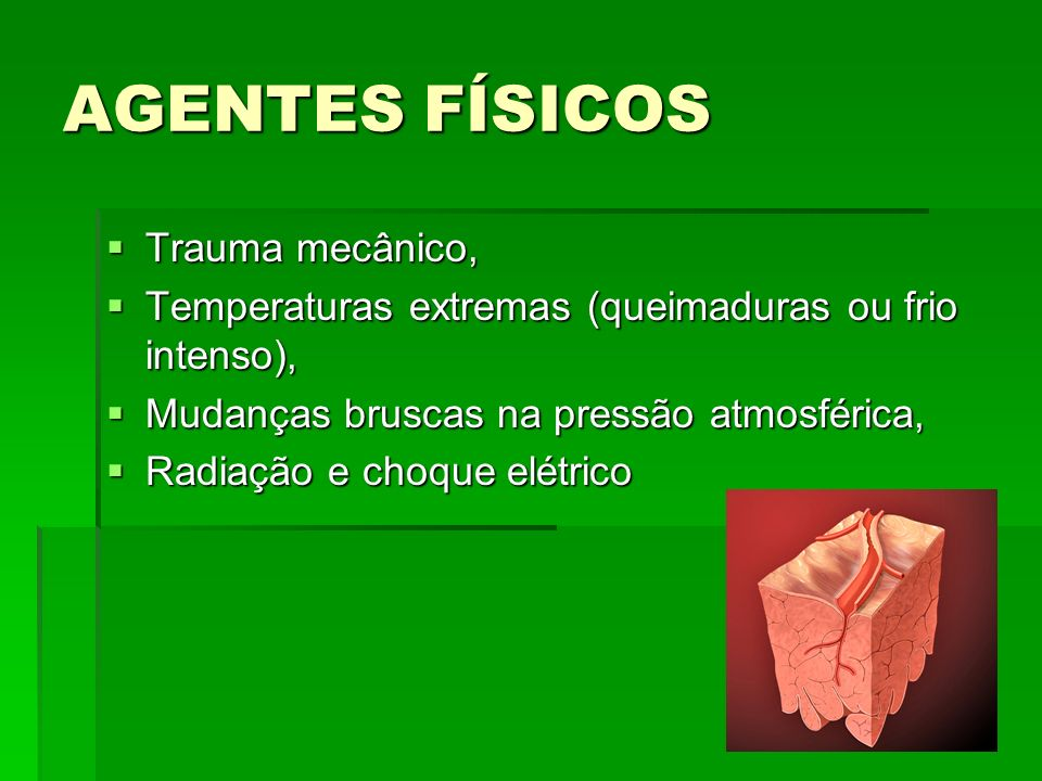 AGENTES FÍSICOS Trauma mecânico,