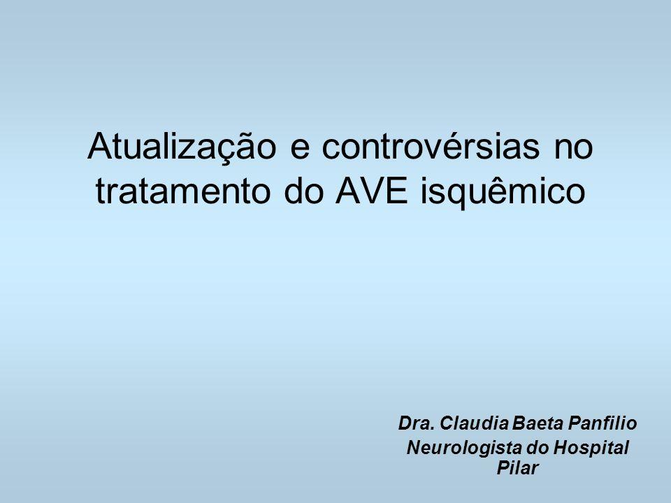 Atualização e controvérsias no tratamento do AVE isquêmico
