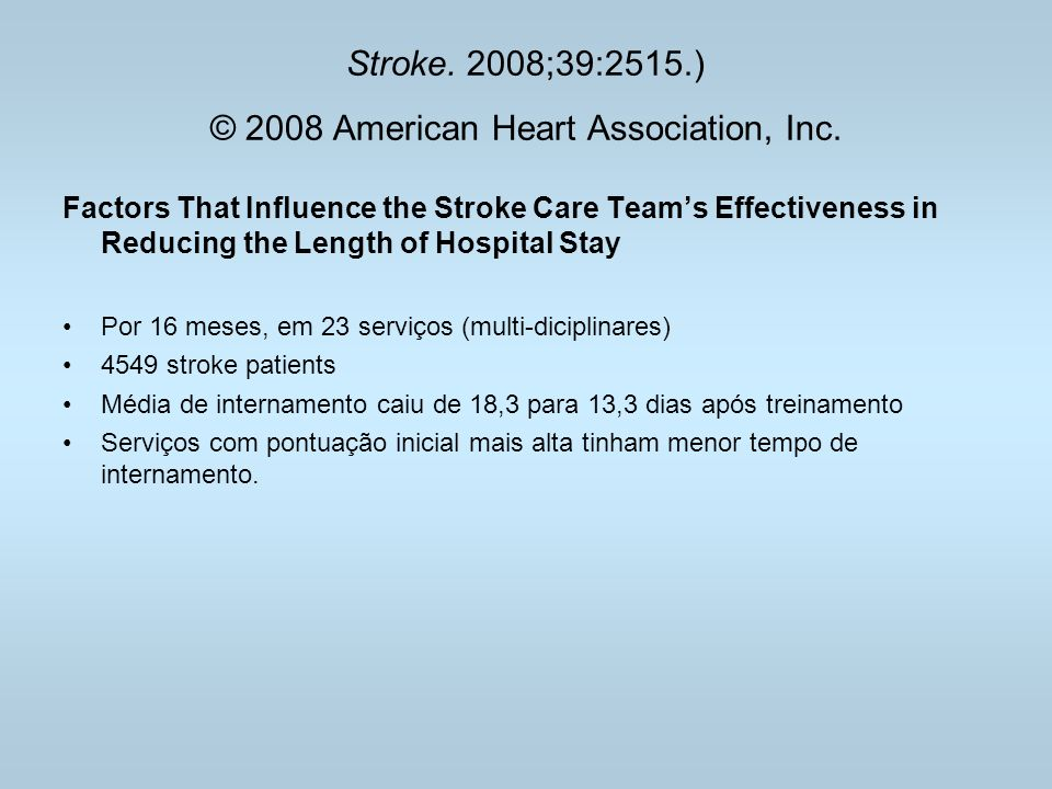 Stroke. 2008;39:2515.) © 2008 American Heart Association, Inc.