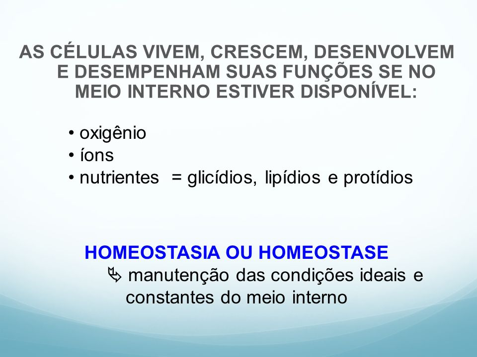 HOMEOSTASIA OU HOMEOSTASE