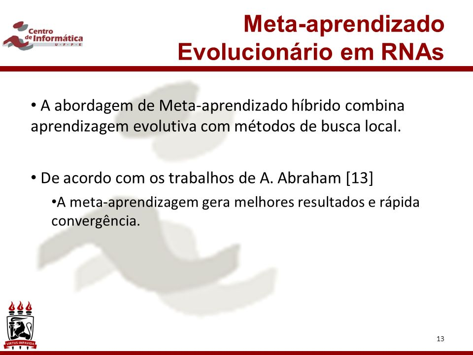 Meta-aprendizado Evolucionário em RNAs