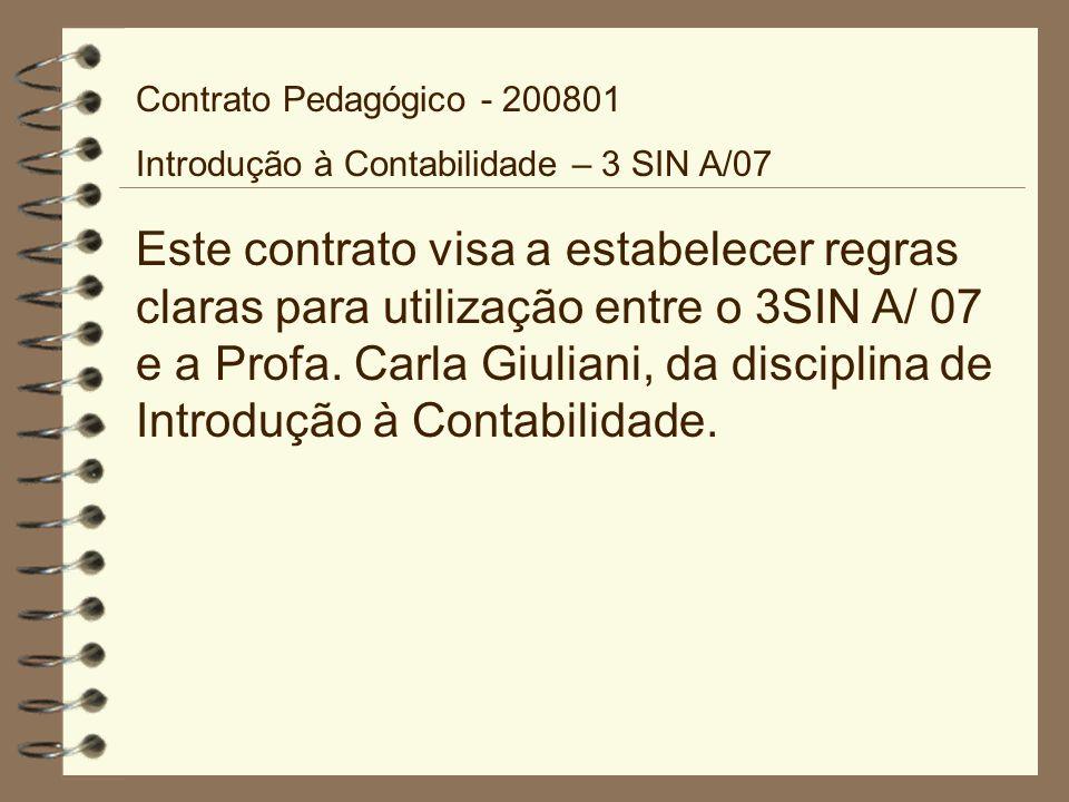 Contrato Pedagógico - 200801 Introdução à Contabilidade – 3 SIN A/07.
