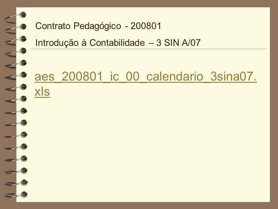 aes_200801_ic_00_calendario_3sina07.xls Contrato Pedagógico - 200801
