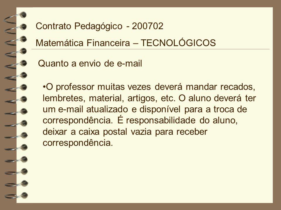 Contrato Pedagógico - 200702 Matemática Financeira – TECNOLÓGICOS. Quanto a envio de e-mail.