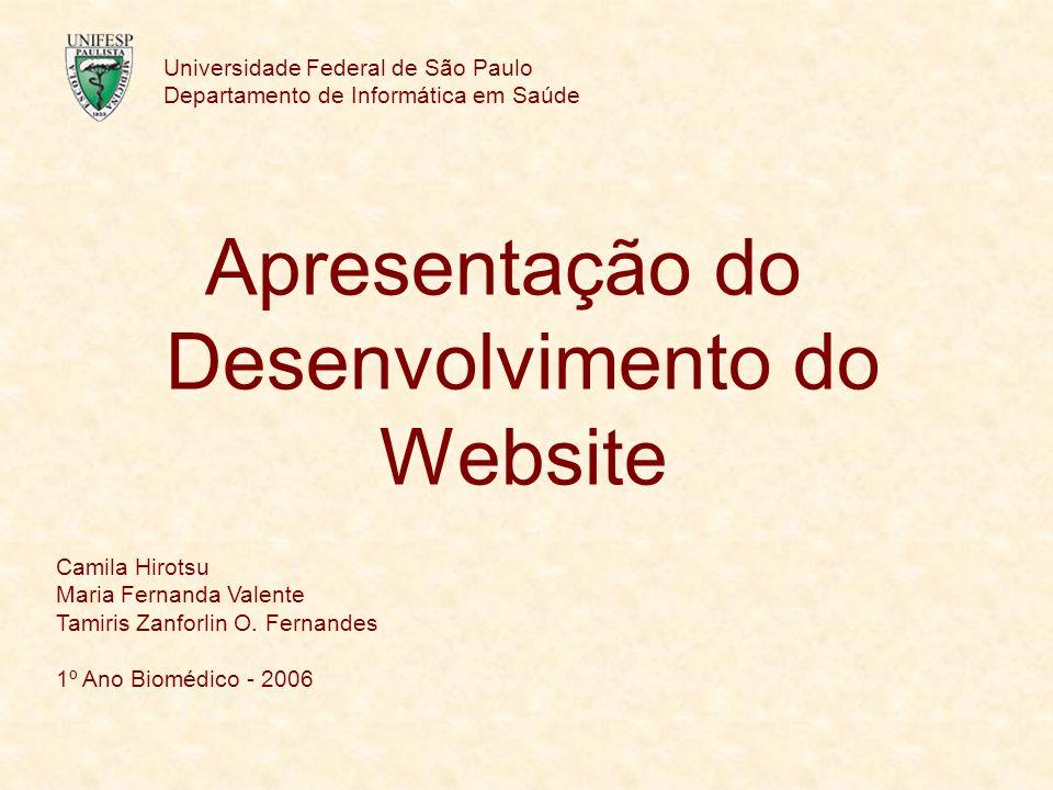 Universidade Federal de São Paulo Departamento de Informática em Saúde