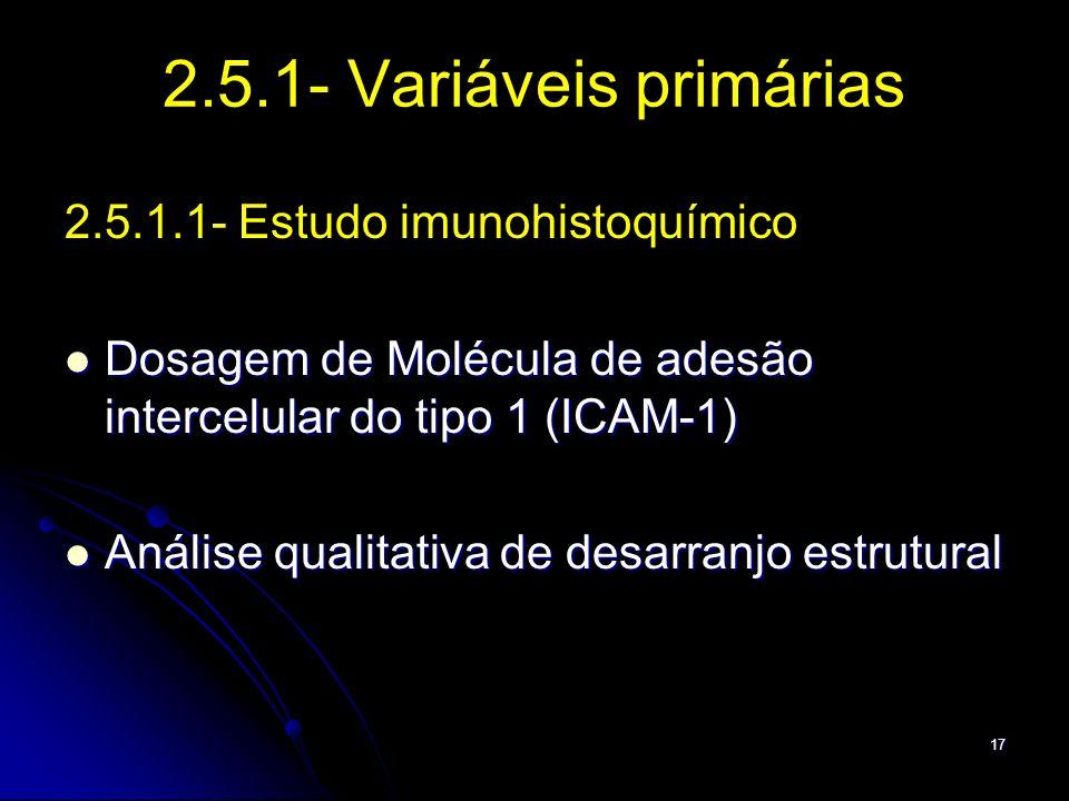 2.5.1- Variáveis primárias 2.5.1.1- Estudo imunohistoquímico