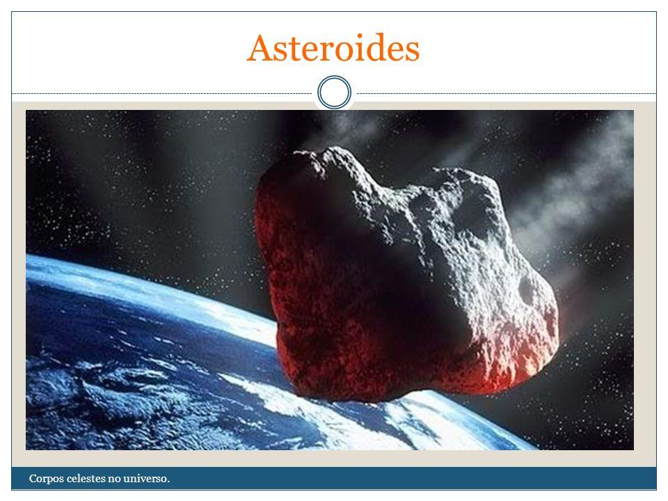 Asteroides Corpos celestes no universo.