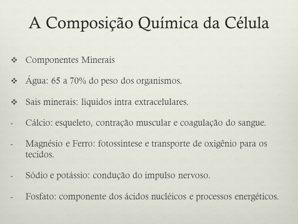 A Composição Química da Célula