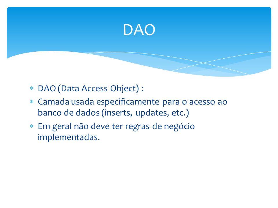 DAO DAO (Data Access Object) :