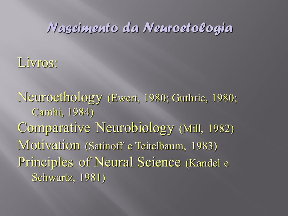 Nascimento da Neuroetologia