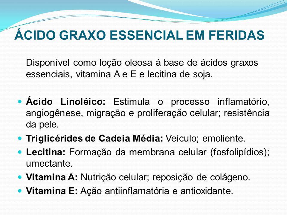 ÁCIDO GRAXO ESSENCIAL EM FERIDAS