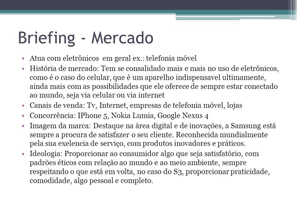 Briefing - Mercado Atua com eletrônicos em geral ex.: telefonia móvel