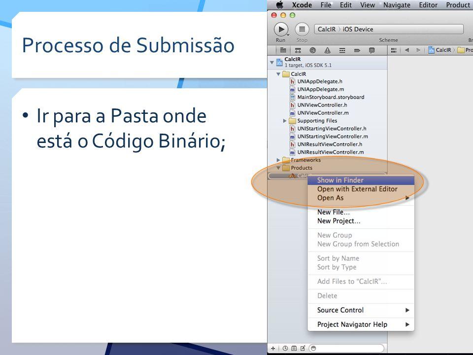 Processo de Submissão Ir para a Pasta onde está o Código Binário;