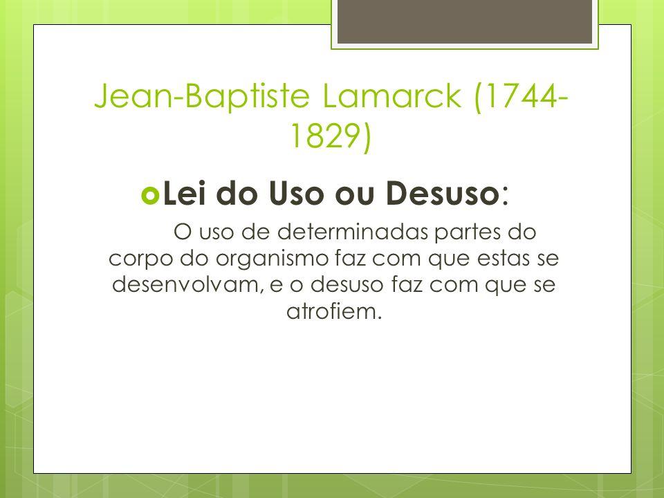 Jean-Baptiste Lamarck (1744-1829)