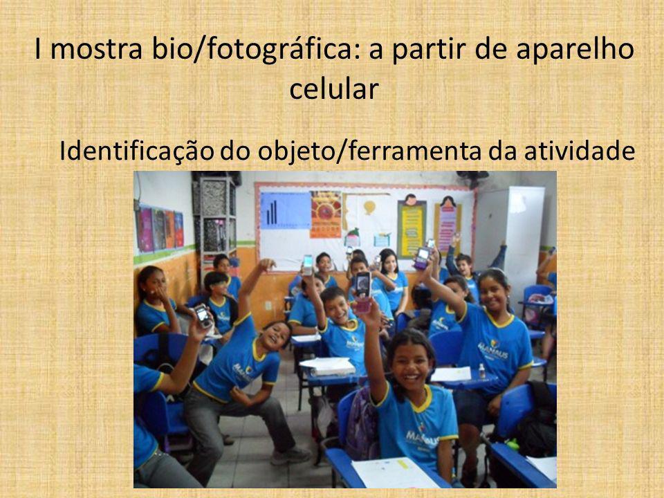 I mostra bio/fotográfica: a partir de aparelho celular