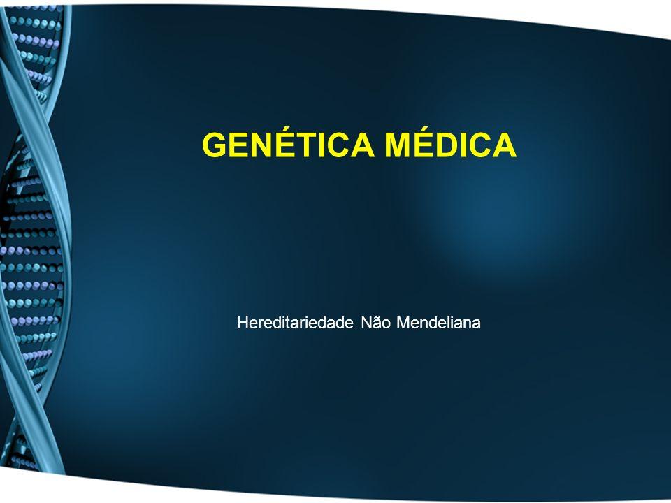 Hereditariedade Não Mendeliana