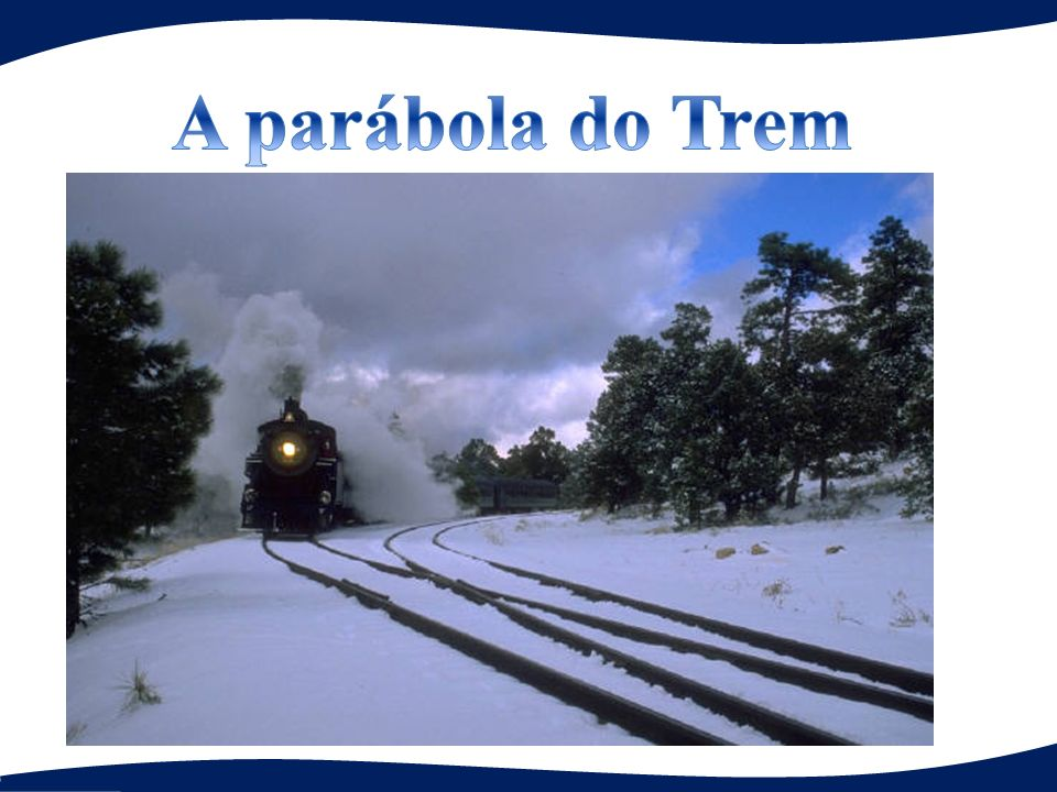 A parábola do Trem