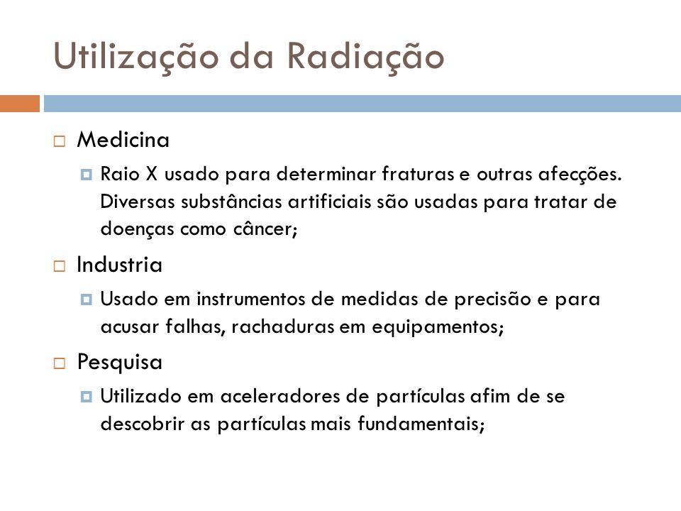 Utilização da Radiação