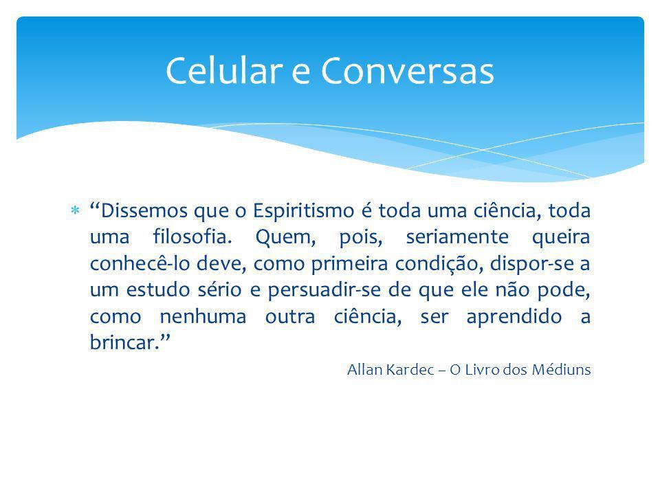 Celular e Conversas